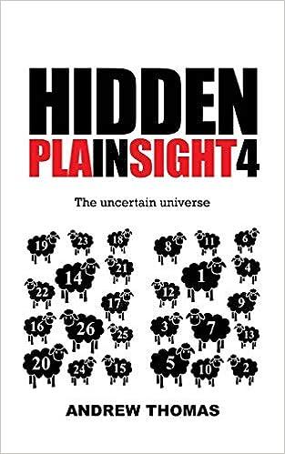 hidden in plain sight 4 the uncertain universe