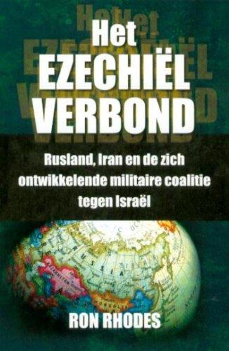 Het Ezechiël Verbond / druk 1: Rusland, Iran en de zich ...