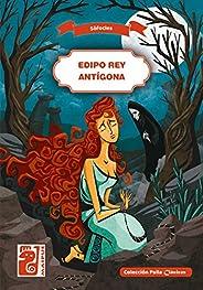 Edipo Rey - Antígona (Spanish Edition)