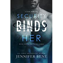 Security Binds Her (A Dark Romance) (The Thalia Series Book 1)
