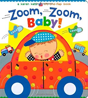 Book Cover: Zoom, Zoom, Baby!: A Karen Katz Lift-the-Flap Book