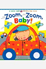 Zoom, Zoom, Baby!: A Karen Katz Lift-the-Flap Book (Karen Katz Lift-the-Flap Books) Board book