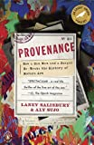 img - for Provenance: How a Con Man and a Forger Rewrote the History of Modern Art by Salisbury, Laney, Sujo, Aly unknown Edition [Paperback(2010)] book / textbook / text book