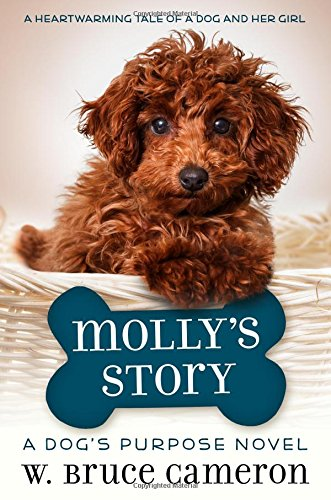 Molly S Story A Dog S Purpose