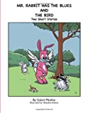 Mr Rabbit Has the Blues and the Bird, Gabre Medhin, 1456756141