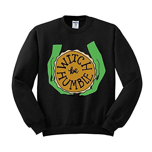 Witch Be Humble Funny Pie Halloween Sweatshirt Unisex