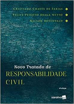 Novo tratado de responsabilidade civil - 4ª edição de 2019