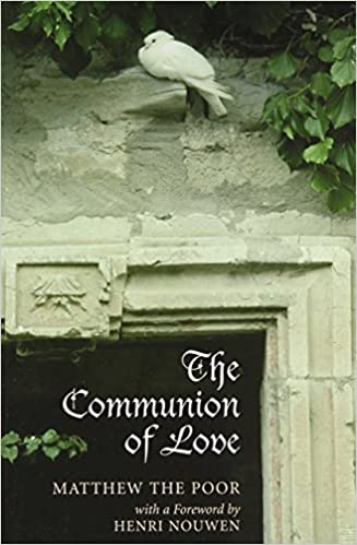 Book The Communion of Love by Matthew the Poor (1-Apr-1984)