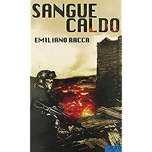 Sangue Caldo (Italian Edition)