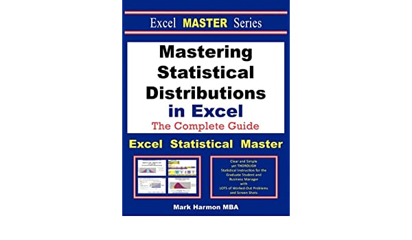 Amazon com: Mastering Statistical Distributions in Excel - The Excel
