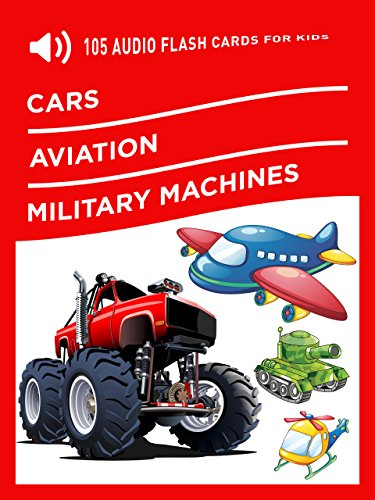 105 Audio Flash Cards for Kids: Cars, Aviation, Military (105 Audio)