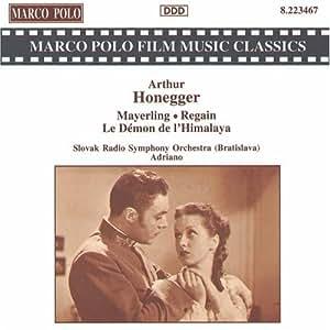 Honegger: Mayerling, Regain, and Other Film Music