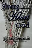 img - for Flowing From The Heart of God: 365 Daily Devotionals book / textbook / text book