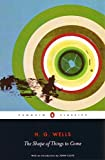 The Shape of Things to Come: The Ultimate Revolution (Penguin Classics)
