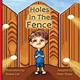 Holes in the Fence -By Peter Shane, Peter Shane, 0989413004