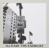 The Exorcist by Ill Ease (2004-02-01)