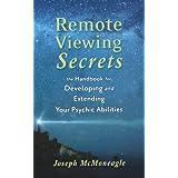 Remote Viewing Secrets: A Handbook