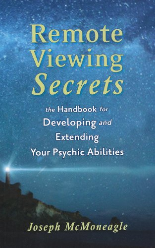 Remote Viewing Secrets: A Handbook