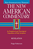 Revelation: An Exegetical and Theological Exposition of Holy Scripture: 39 (The New American Commentary)