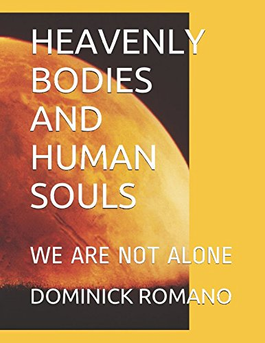 Download HEAVENLY BODIES AND HUMAN SOULS: WE ARE NOT ALONE pdf epub