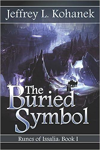 Amazon com: The Buried Symbol (Runes of Issalia