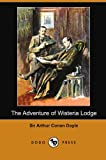 The Adventure of Wisteria Lodge, Arthur Conan Doyle, 1406556076