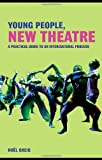 Young People, New Theatre, Noël  Greig, 0415452511