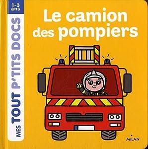 """Afficher """"Le Camion des pompiers"""""""