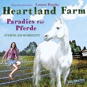 Heartland Farm. Paradies für Pferde Audiobook