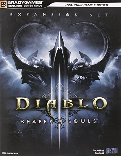 Diablo III: Reaper of Souls Signature Series Strategy Guide (Diablo 3 Reaper Of Souls New Content)