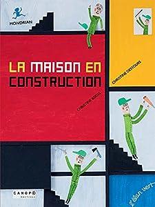 """Afficher """"La Maison en construction"""""""