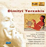 Terzakis: Gedichte der Verdammten, Epitaph, Lux et Tenebrae, Erinyen by Tatjana Masurenko (2007-06-11)
