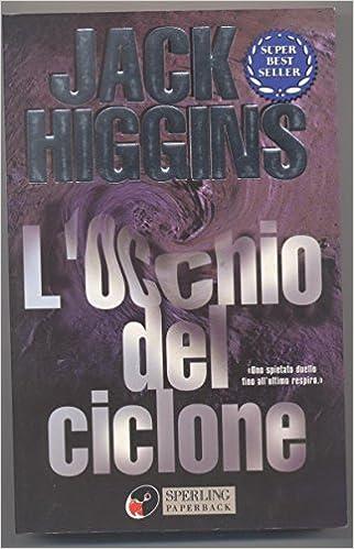 Jack Higgins - L'occhio del ciclone (mp3 - 128 kbps)