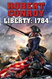 Liberty 1784, Robert Conroy, 1476736278