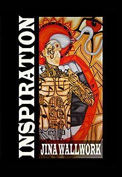Inspiration by [Wallwork, Jina]