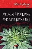 Medical Marijuana and Marijuana Use, , 1606928996