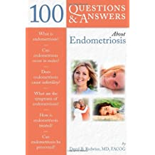 100 Questions  &  Answers About Endometriosis