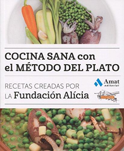 Cocina sana con el método del plato (COCINA PRÁCTICA Y SANA)
