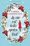 La vie est belle après tout: Le cadeau parfait au pied du sapin : une romance de Noël !
