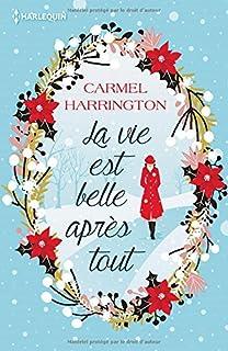 La vie est belle après tout, Harrington, Carmel