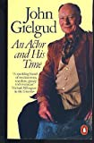 An Actor and His Time, John Gielgud, 014005636X