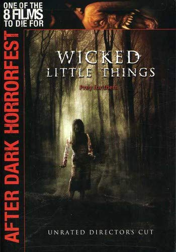 Wicked Little Things (After Dark Horrorfest)]()