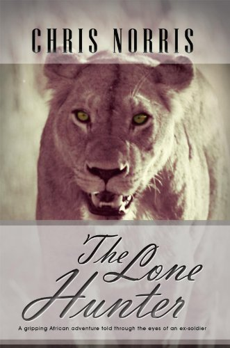 Book: The Lone Hunter by Chris Norris