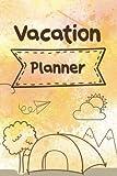 Vacation Planner: Vacation Packing Planner & Checklist (Travel planning journal) (Volume 1)