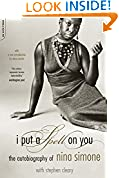 #7: I Put A Spell On You: The Autobiography Of Nina Simone
