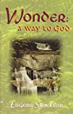 img - for WONDER: A Way to God book / textbook / text book
