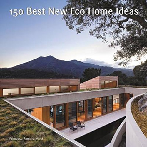 150 Best New Eco Home Ideas
