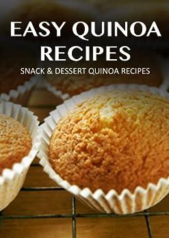 Snack Dessert Quinoa Recipes Easy Quinoa Recipes By Marriah Tobar Pdf Downloads Torrent