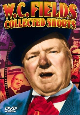 Bordeaux Collection - W.C. Fields Collected Shorts