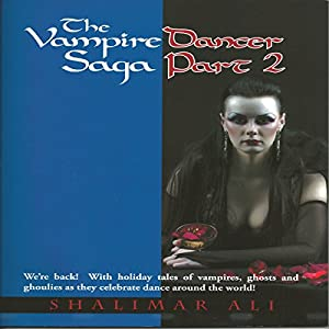 The Vampire Dancer Saga Part 2 Audiobook